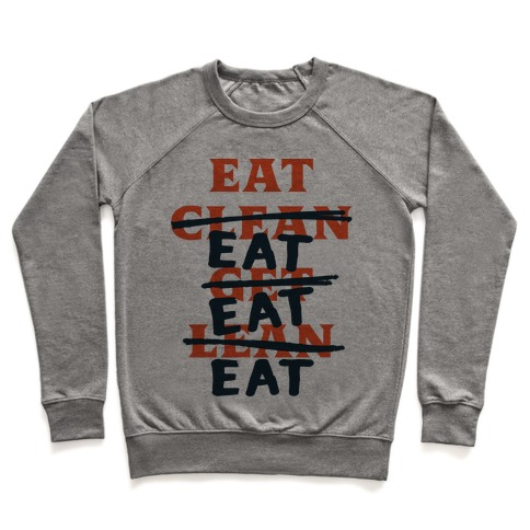 Eat Clean Get Lean? Just Eat Pullover