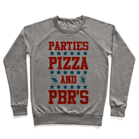 Pizza, Party, and PBR Pullover