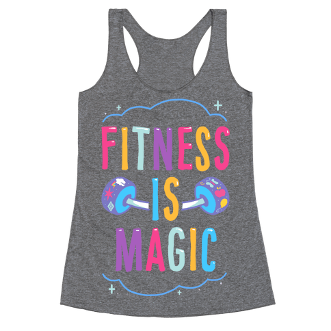 Fitness Is Magic Racerback Tank Top