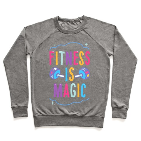 Fitness Is Magic Pullover