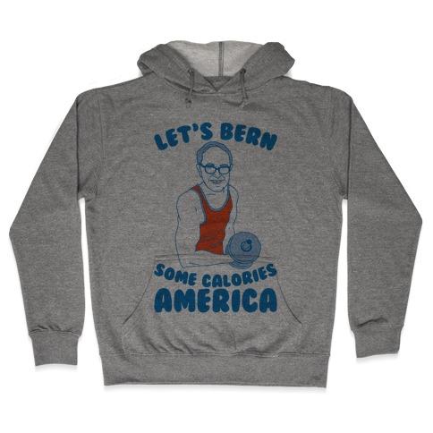 Let's Bern Some Calories America Hooded Sweatshirt