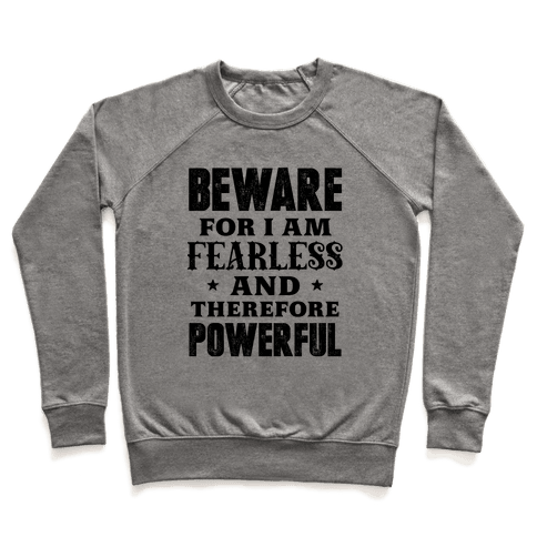 Fearless and Powerful Pullover