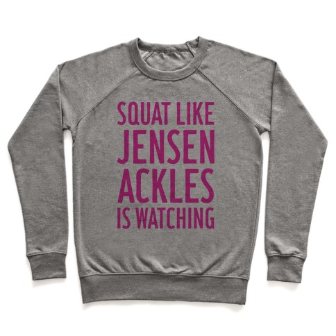 Squat Like Jensen Ackles Is Watching Pullover