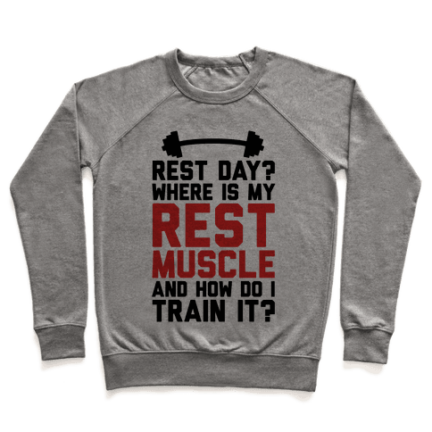 Rest Day? Where Is My Rest Muscle And How Do I Train It? Pullover