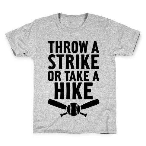 Throw A Strike Or Take A Hike Kids T-Shirt