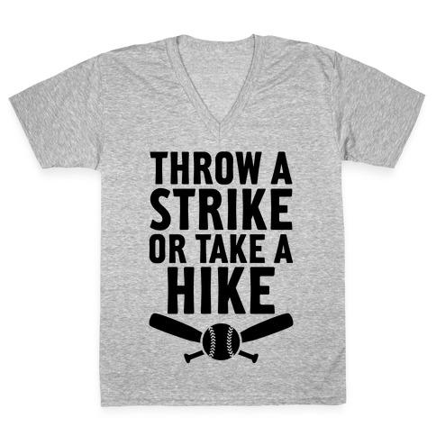 Throw A Strike Or Take A Hike V-Neck Tee Shirt