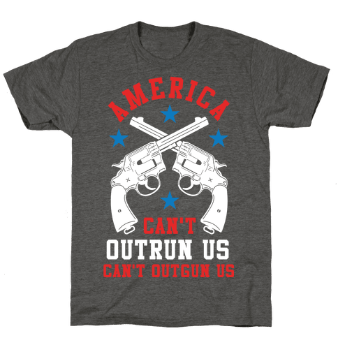 America Can't Outrun Us Can't Outgun Us
