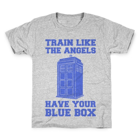 Train Like The Angels Have Your Blue Box Kids T-Shirt