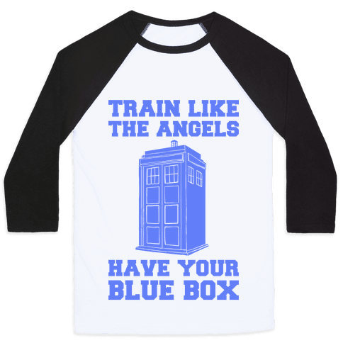Train Like The Angels Have Your Blue Box Baseball Tee