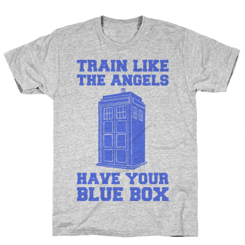 Train Like The Angels Have Your Blue Box Mens T-Shirt