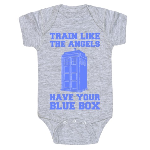 Train Like The Angels Have Your Blue Box Baby Onesy