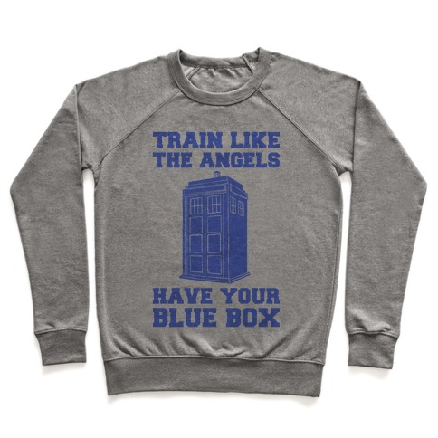 Train Like The Angels Have Your Blue Box Pullover
