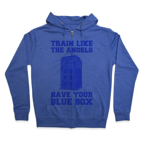 Train Like The Angels Have Your Blue Box Zip Hoodie