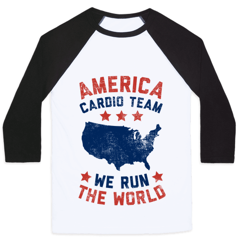 America Cardio Team (We Run The World) Baseball Tee