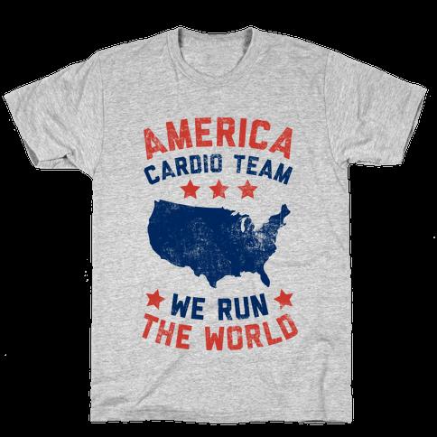 America Cardio Team (We Run The World) Mens T-Shirt