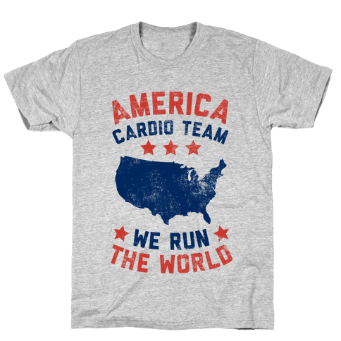America Cardio Team (We Run The World) Mens T-Shirt
