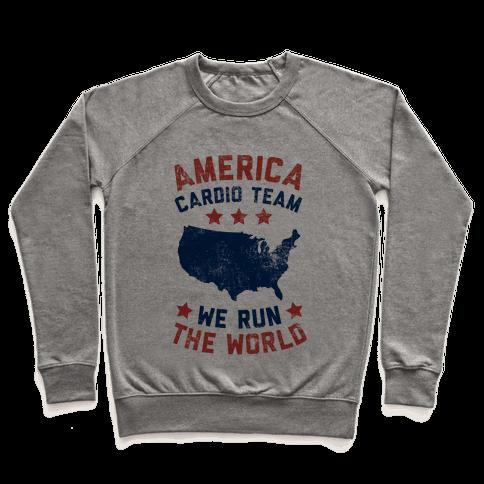 America Cardio Team (We Run The World) Pullover