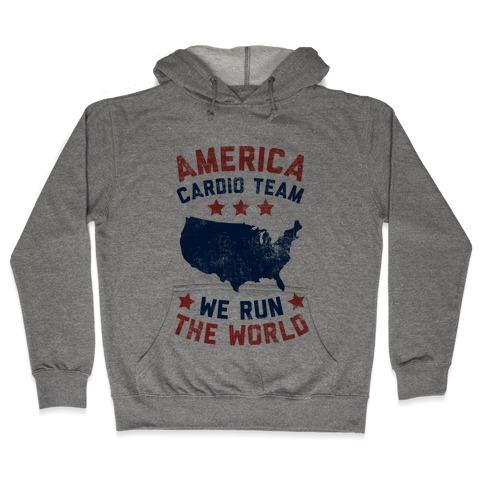 America Cardio Team (We Run The World) Hooded Sweatshirt