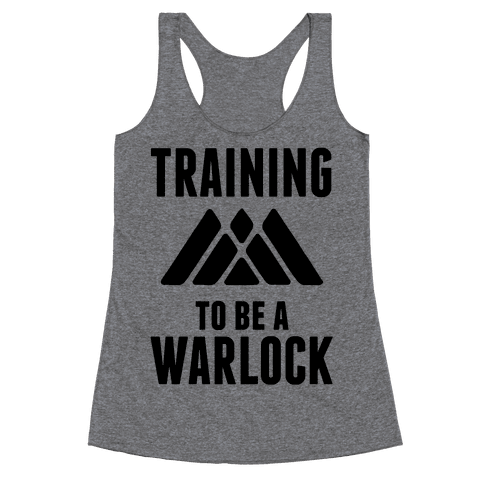 Training To Be A Warlock Racerback Tank Top