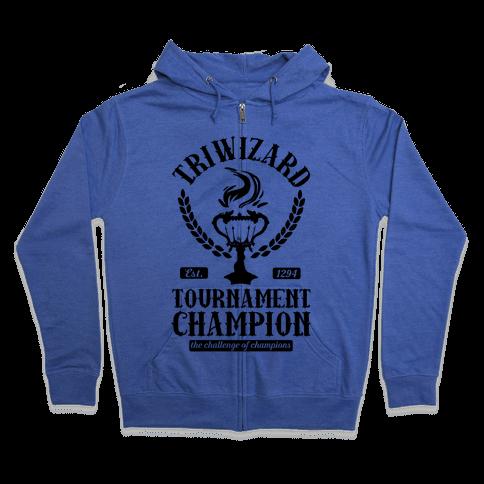 Triwizard Tournament Champion Zip Hoodie