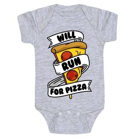 Will Run For Pizza Baby Onesy