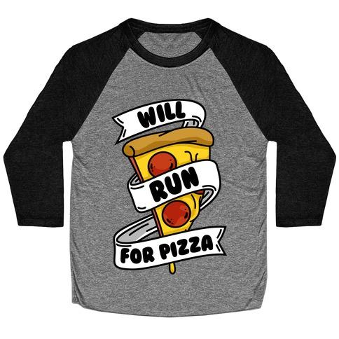 Will Run For Pizza Baseball Tee