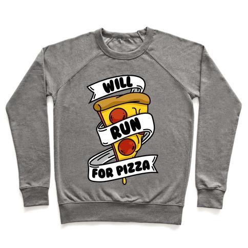 Will Run For Pizza Pullover