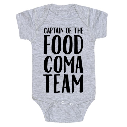 Captain of the Food Coma Team Baby Onesy
