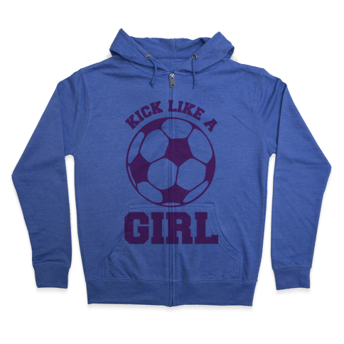 Kick Like a Girl Zip Hoodie