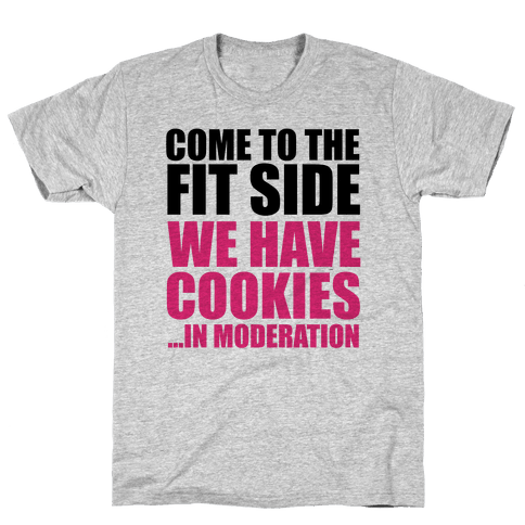 Come to the Fit Side Mens T-Shirt