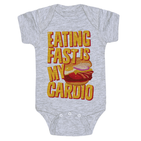 Eating Fast Is My Cardio Baby Onesy
