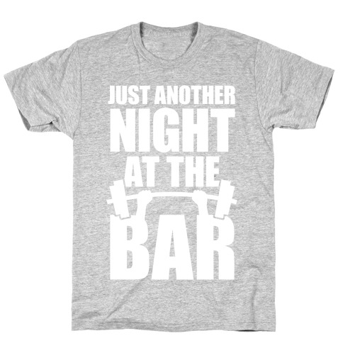 Just Another Night At The Bar T-Shirt