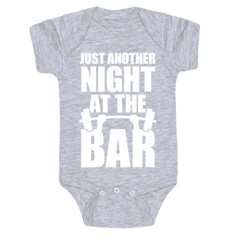 Just Another Night At The Bar Baby Onesy