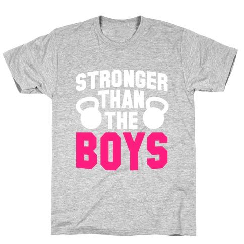 Stronger Than The Boys Mens T-Shirt