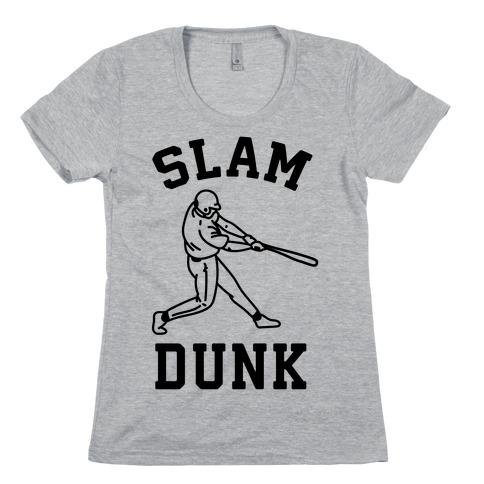 Slam Dunk Baseball Womens T-Shirt