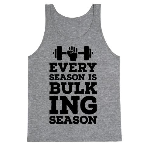 Every Season Is Bulking Season Tank Top