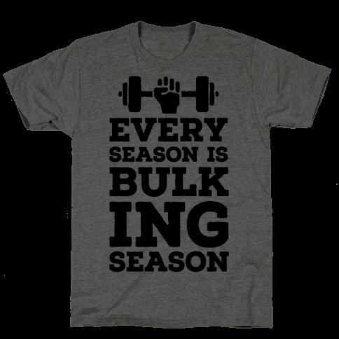 Every Season Is Bulking Season