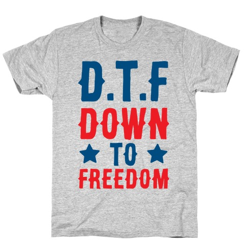 D.T.F Down To Freedom T-Shirt