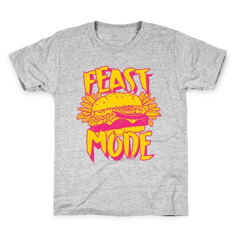 Feast Mode Kids T-Shirt