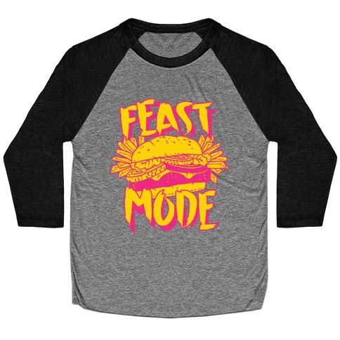 Feast Mode Baseball Tee