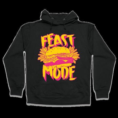 Feast Mode Hooded Sweatshirt