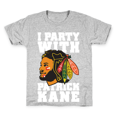 I Party With Patrick Kane Kids T-Shirt