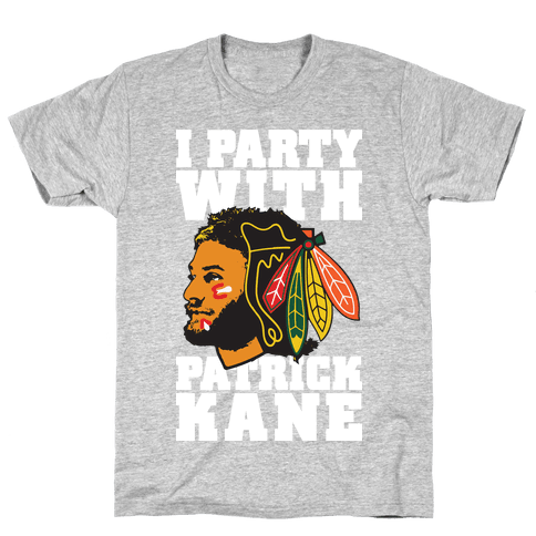 I Party With Patrick Kane Mens T-Shirt