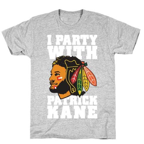 I Party With Patrick Kane Mens/Unisex T-Shirt