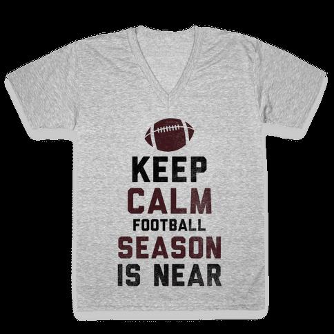 Keep Calm Football Season is Near V-Neck Tee Shirt