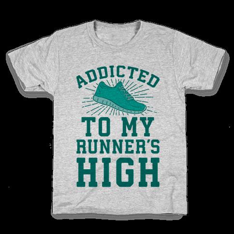 Addicted To My Runner's High Kids T-Shirt