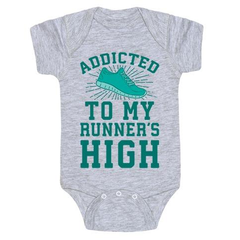 Addicted To My Runner's High Baby Onesy