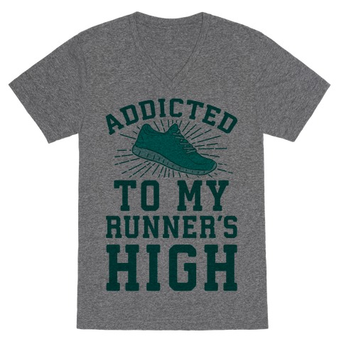 Addicted To My Runner's High V-Neck Tee Shirt