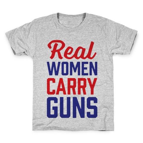 Real Women Carry Guns Kids T-Shirt
