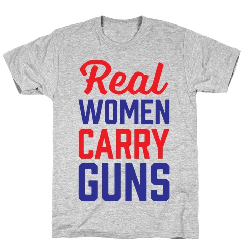 Real Women Carry Guns Mens T-Shirt